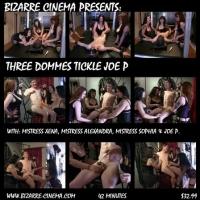 Three Dommes Tickle Joe P.